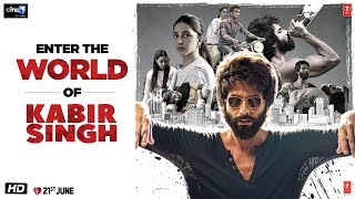 Kabir Singh – Enter The World Of Kabir Singh | Shahid K, Kiara A, Sandeep V | 21st June