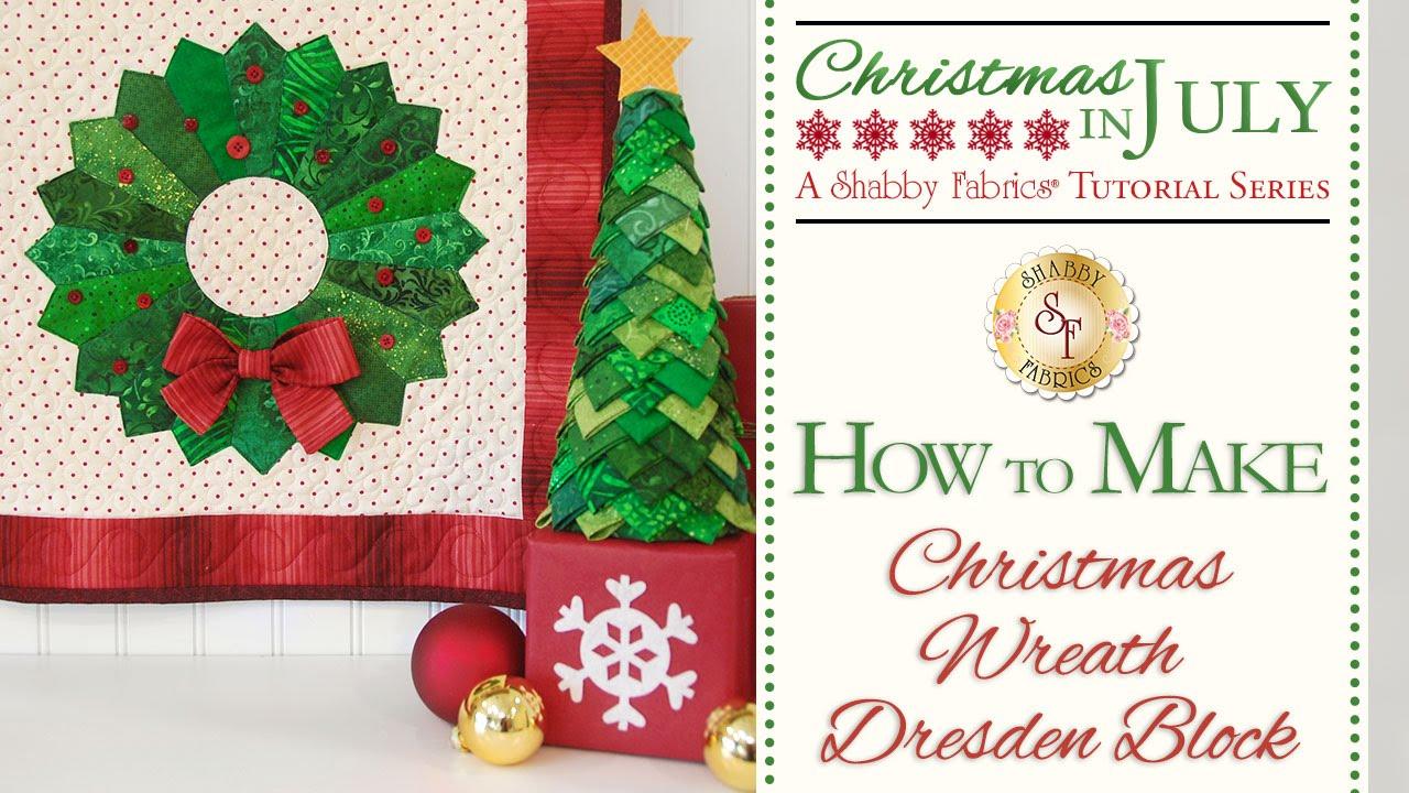 How To Make A Christmas Wreath Dresden Block A Shabby