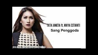 Download Mp3 Sang Penggoda -  Tata Janeta Cover