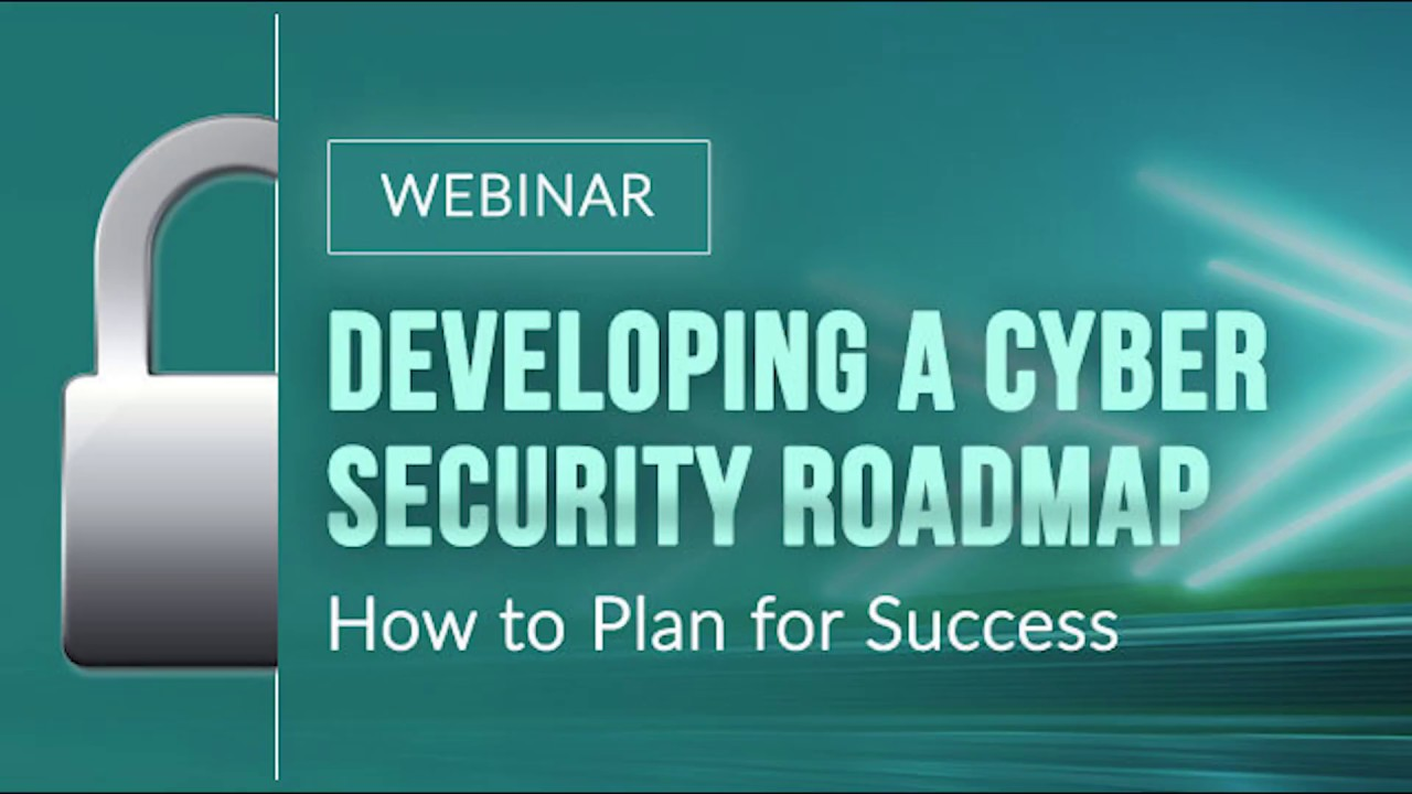 Guide to Developing a Cybersecurity Strategy & Roadmap