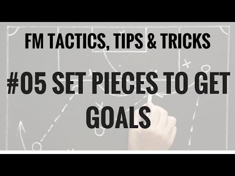 FM17 - How to build a tactic -Set Piece creator to score goals - Football Manager 2017 FM 17