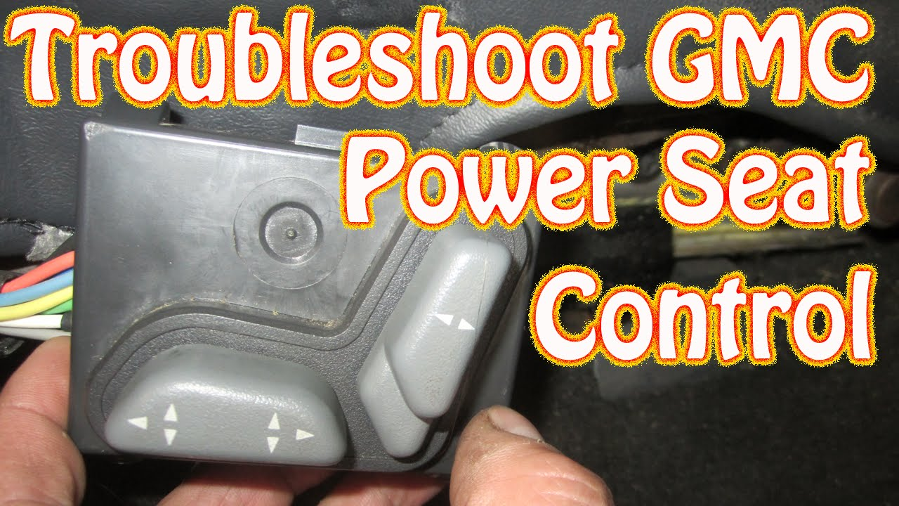 DIY Blazer GMC Jimmy Power Seat Control Diagnostics and Repair Electric Seat Does Not Move  YouTube