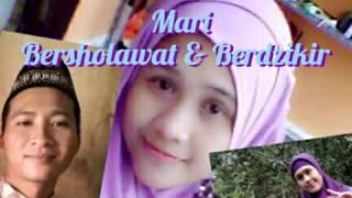 Mari Bersholawat & Berdzikir