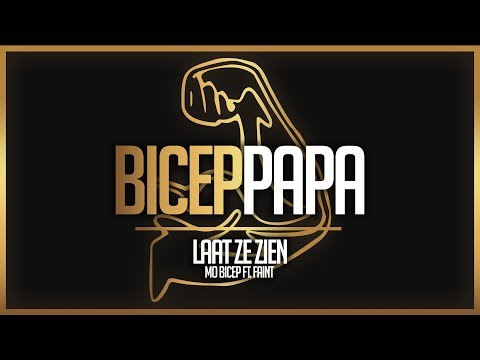 Mo Bicep ft. Faint - Laat ze zien