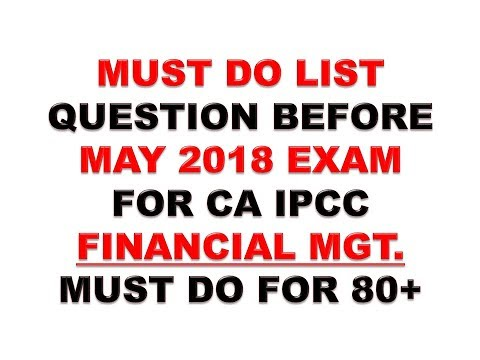 MUST DO LIST FOR  FM CA IPCC MAY 2018 OLD COURSE BY VINIT MISHRA