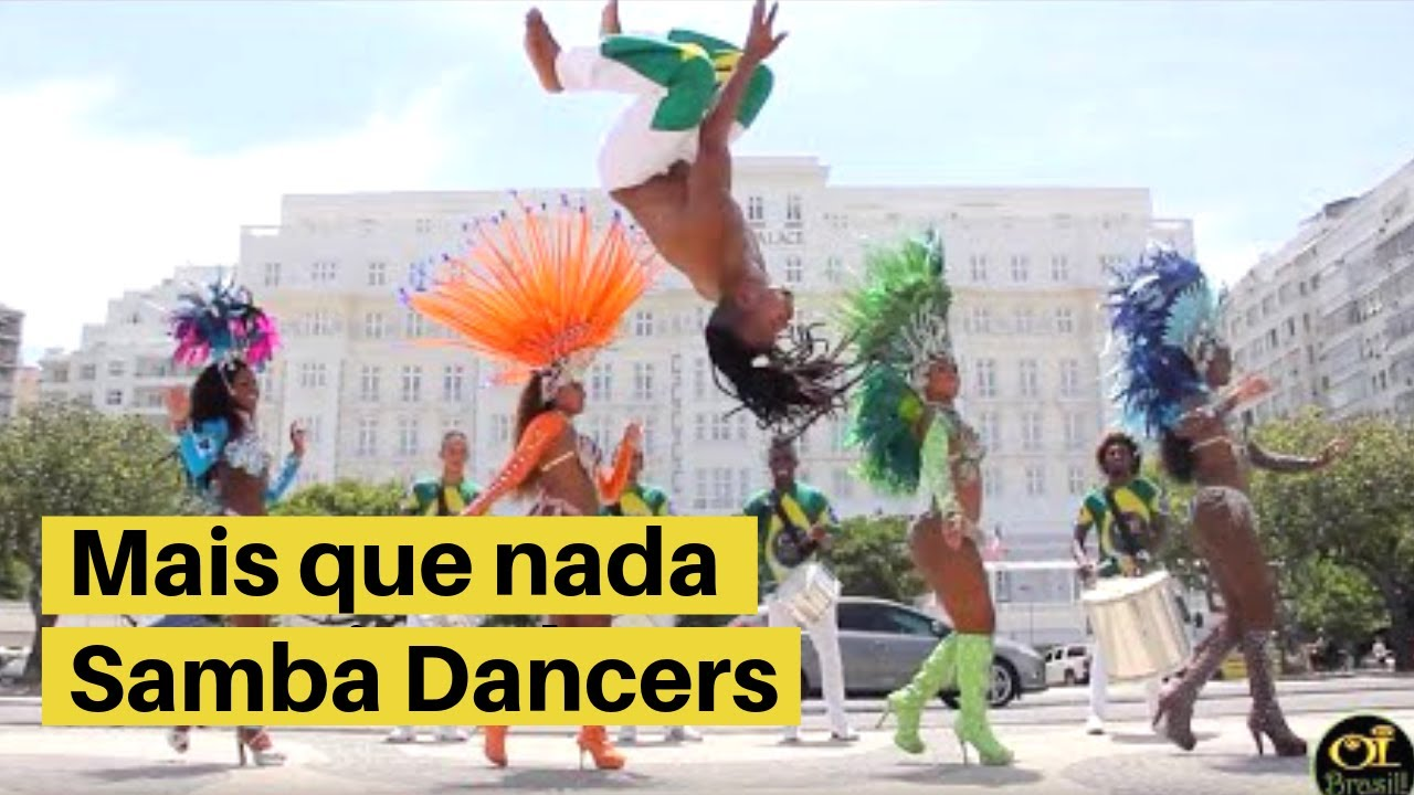 Mais que nada -OI BRASIL! ★AUTHENTIC SAMBA★ London Based - Top Samba Dancers & Shows for​ hire