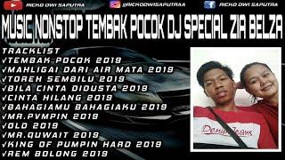 DJ TEMBAK POCOK BIKIN SUGES 2019 VVIP ORIGINAL   SPECIAL ZIA BELZA!!!