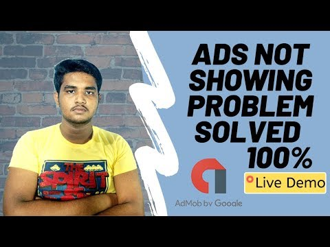 AdMob Ads Not Showing 2019 / AdMob Ads Not Showing Problem