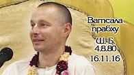 Шримад Бхагаватам 4.8.80 - Ватсала прабху