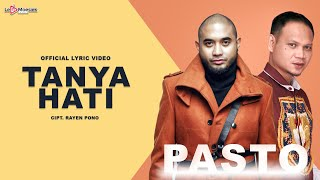 Pasto - Tanya Hati ( Official Lyric Video )