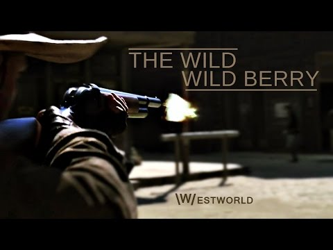 WESTWORLD | The Wild Wild Berry