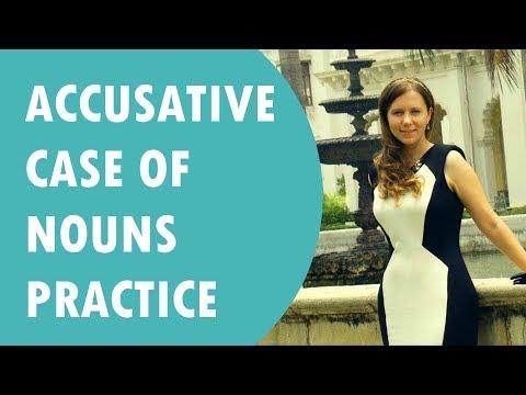 Accusative case of Nouns. Practice # 32