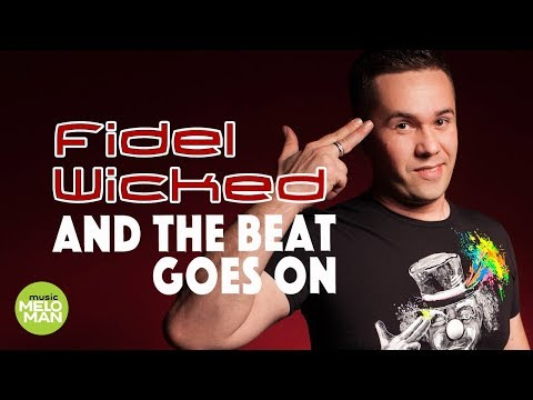 Fidel Wicked - And The Beat Goes On
