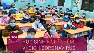 Hà Nội đề xuất cho học sinh nghỉ thêm vì dịch Coronavirus | VTC Now