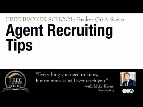 Free Broker School: Agent Recruiting Tips