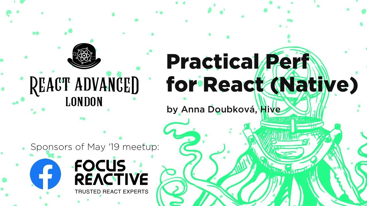 Practical Performance for React (Native) – Anna Doubková