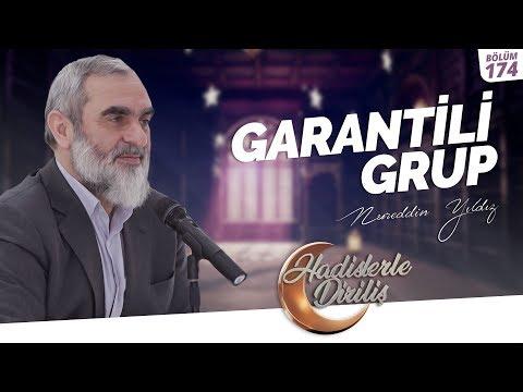 GARANTİLİ GRUP  [ Nurettin Yıldız - Hadislerle Diriliş - 174.Ders ]