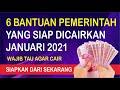 - 6 Bantuan Pemerintah Yang Siap Cair Bulan Januari 2021