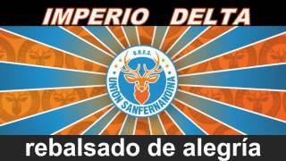 IMPERIO DELTA 2017 - UNION SANFERNANDINA - LETRA OFICIAL