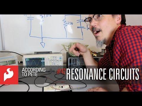 SparkFun According to Pete #42 - Resonance Circuits