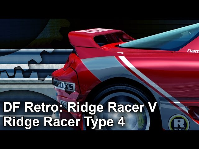DF Retro: Ridge Racer 5 and Ridge Racer Type 4 PS2/PS1