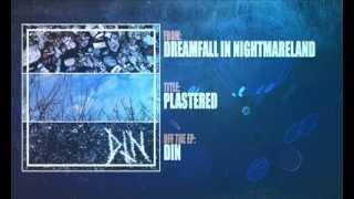 Dreamfall In Nightmareland - Plastered