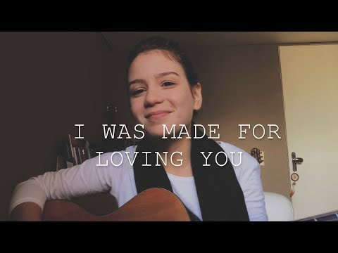 I Was Made For Loving You - Tori Kelly feat. Ed Sheeran (cover) by Carol Biazin