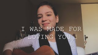 I Was Made For Loving You Tori Kelly Feat Ed Sheeran Cover By Carol Biazin