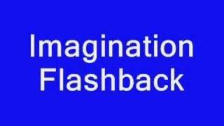 Imagination Flashback