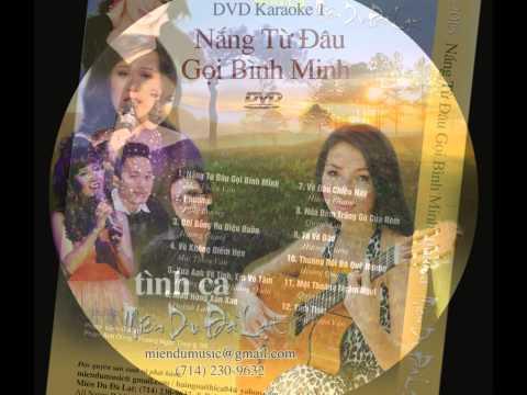 Karaoke 1_ Nắng Từ Đâu gọi Bình Minh _Miên Du Dalat