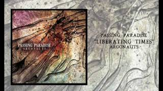 Download Passing Paradise - Liberating Times MP3 song and Music Video