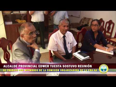 ALCALDE PROVINCIAL EDWER TUESTA HIDALGO SOSTUVO REUNIÓN DE TRABAJO CON MIEMBROS DE LA UNAAA