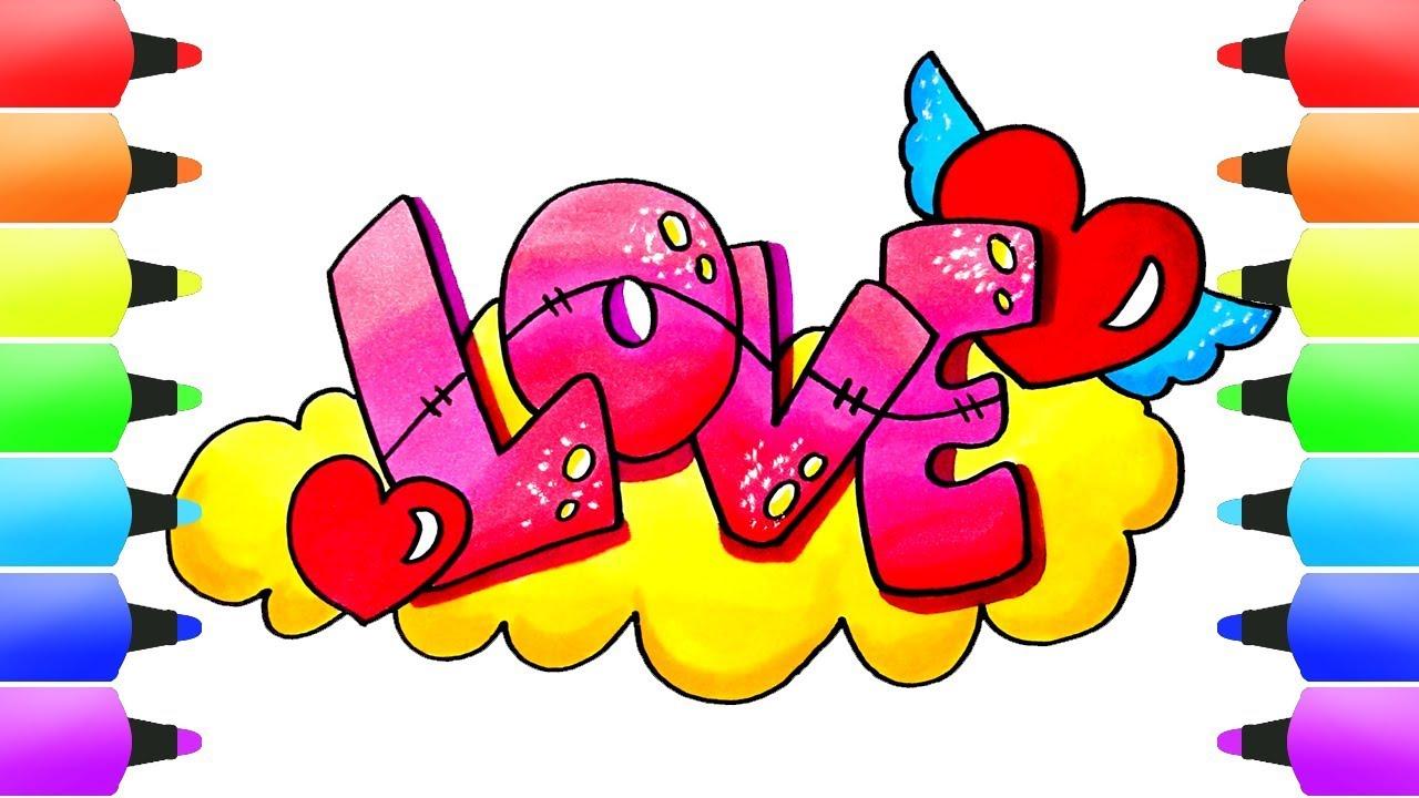 LOVE Drawings! Love Graffiti, Love Emoticons & Heart! Kids Art