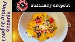 Culinary Dropout Restaurant Review - Tempe, AZ
