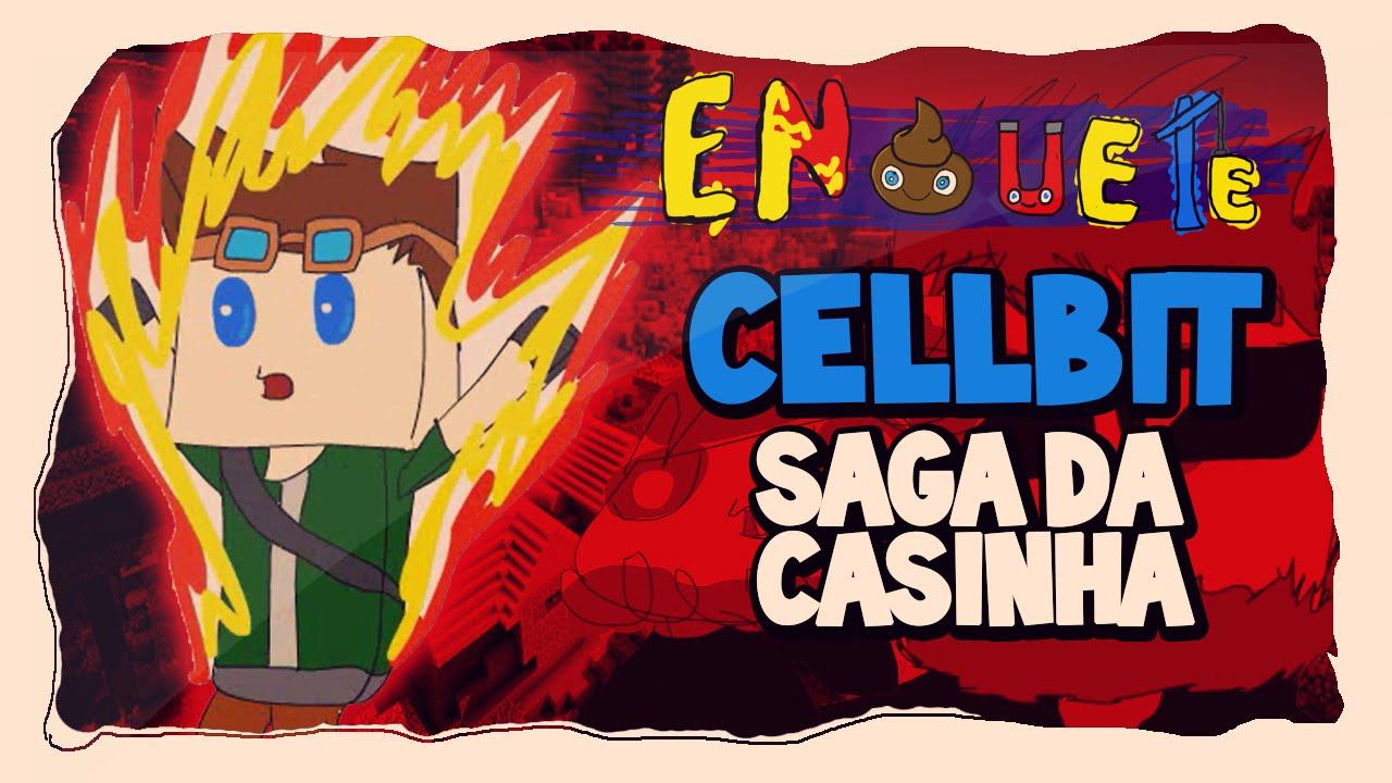 CELLBIT [SAGA DA CASINHA 4](#1) - AnimaTube