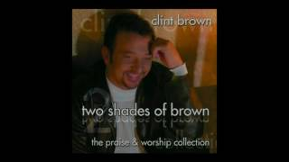 Watch Clint Brown Give Him The Highest Praise video