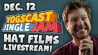 HatFilms - Jingle Jam Stream - 12 Dec 2014