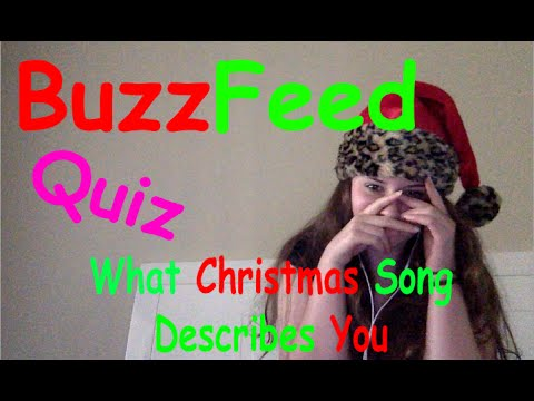 What Christmas Song Am I? | BuzzFeed Quiz #2