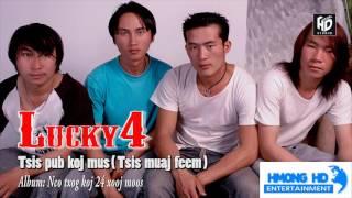 Tsis Pub Koj Mus - Lucky4 [Official Audio]