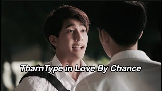 all tharntype moments from love by chance