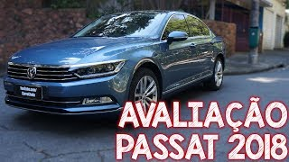 Avaliação Volkswagen Passat 2018 - bem melhor que o Jetta GLI