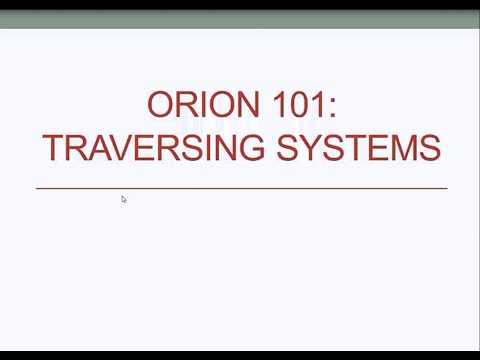 Orion101: Traversing Systems