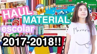 HAUL de MATERIAL ESCOLAR 2017-2018    back to school????????