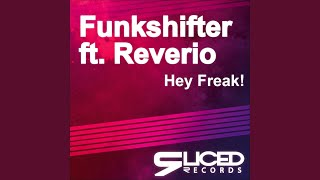 Hey Freak! (Original Mix)