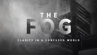 The Fog - (WEEK 4) Find the Lines | Pastor Ricardo Quintana | Journey Church Ventura