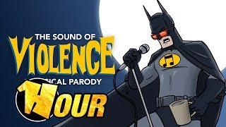 【1 Hour】 The Sound of Violence - A Sound of Silence Batman PARODY