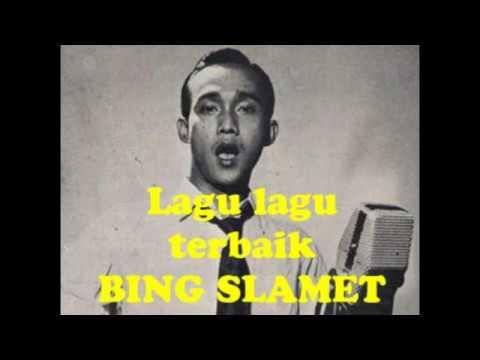 SONGS BEST BING SLAMET (Tembang Kenangan)