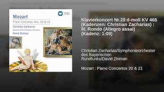 Klavierkonzert Nr.20 d-moll KV 466 (Kadenzen: Christian Zacharias) : III. Rondo (Allegro assai)...