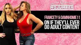 Francety & DamnHomie11 On If They'll Ever Do Adult Content