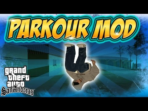 GTA San Andreas PARKOUR MOD!! How To Use + Download Link!!